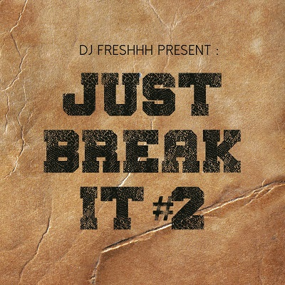 Just Break It #2