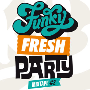 Funky Fresh Party